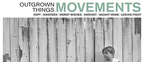 movements for slide - Movements - Outgrown Things (Album Review)