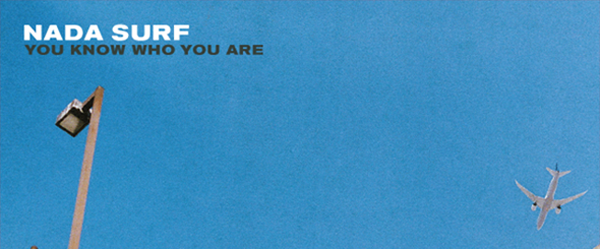 nada surf - Nada Surf - You Know Who You Are (Album Review)