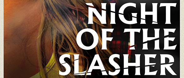 night of slasher poster edited 1 - Night of the Slasher (Movie Review)