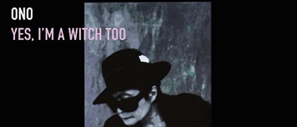 yoko slide - Yoko Ono - Yes, I'm A Witch Too (Album Review)