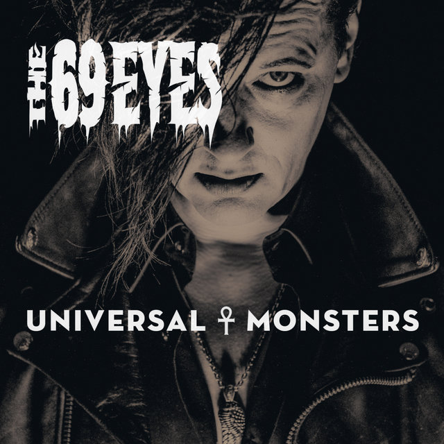 69eyes.universal.monsters - The 69 Eyes - Universal Monsters (Album Review)