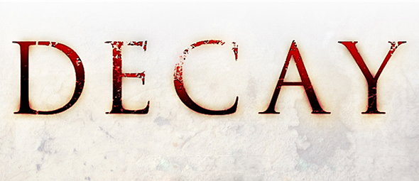 decay slide - Decay (Movie Review)