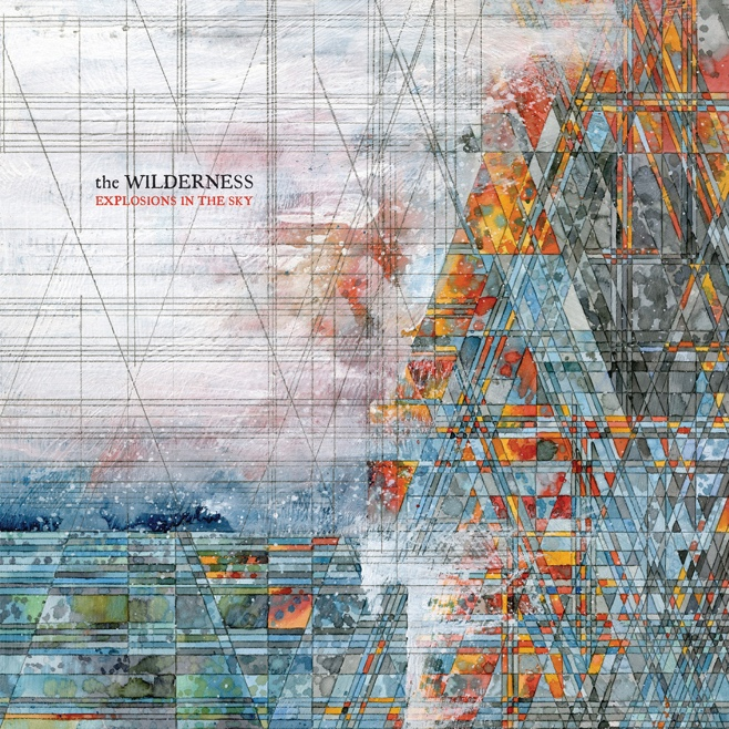explosions in the sky the wilderness - Explosions in the Sky - The Wilderness (Album Review)