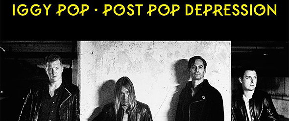 iggy pop - Iggy Pop - Post Pop Depression (Album Review)