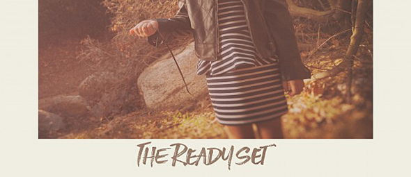ready set slide - The Ready Set - I Will Be Nothing Without Your Love (Album Review)