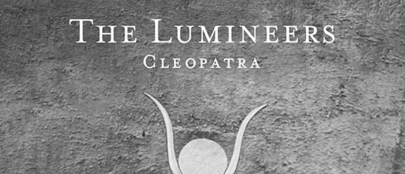 The Lumineers slide - The Lumineers - Cleopatra (Album Review)