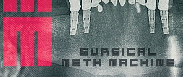 surgicalmethmachine slide - Surgical Meth Machine - Surgical Meth Machine (Album Review)