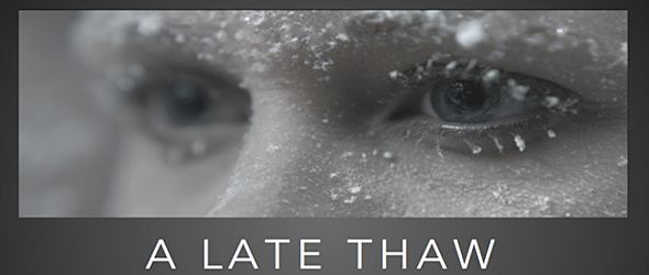 a late thaw slide - A Late Thaw (Movie Review)
