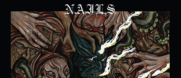 nails slide - Nails - You Will Never Be One Of Us (Album Review)