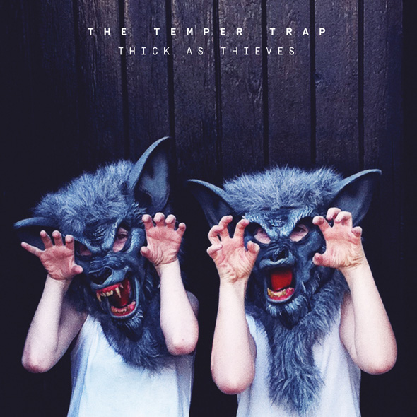 The Temper Trap Thick As Thieves 2016 2480x2480 - The Temper Trap - Thick As Thieves (Album Review)