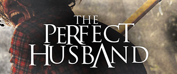 ThePerfectHusband slide - The Perfect Husband (Movie Review)