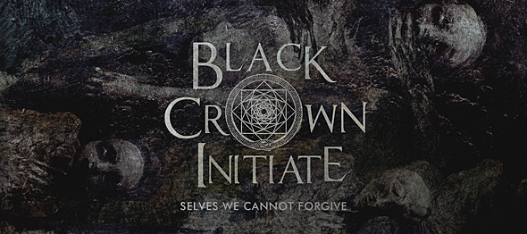 black crown slide - Black Crown Initiate - Selves We Cannot Forgive (Album Review)