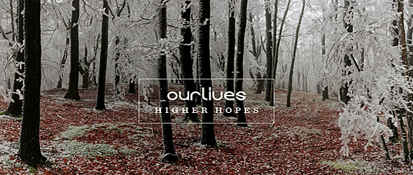 high hopes slide - Ourlives - Higher Hopes (Album Review)
