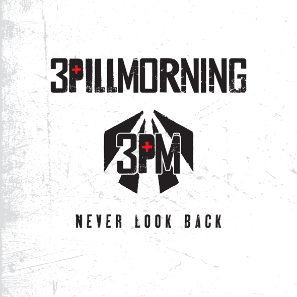neverlookback - 3 Pill Morning - Never Look Back (Album Review)