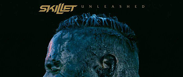 skillet album slide - Skillet - Unleashed (Album Review)