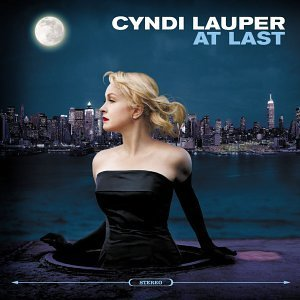 Cyndi Lauper At Last - Cyndi Lauper - Showing Her True Colors