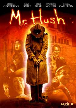 Mr Hush 2010 Movie 3 - Interview - Steve Dash - The Man Behind The Mask