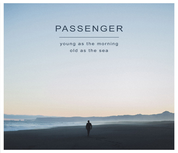 Passenger Young as the Morning Old as the Sea 2016 2480x2480 - Passenger - Young As The Morning Old As The Sea (Album Review)