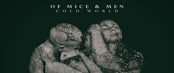 cold world slide - Of Mice & Men - Cold World (Album Review)