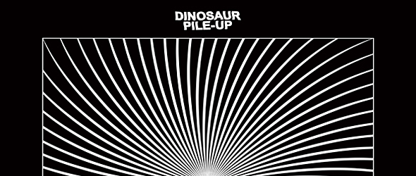 dinosaur slide - Dinosaur Pile-Up - Eleven Eleven (Album Review)