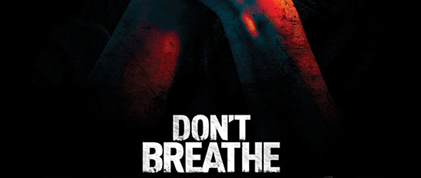 dont breathe slide - Don't Breathe (Movie Review)