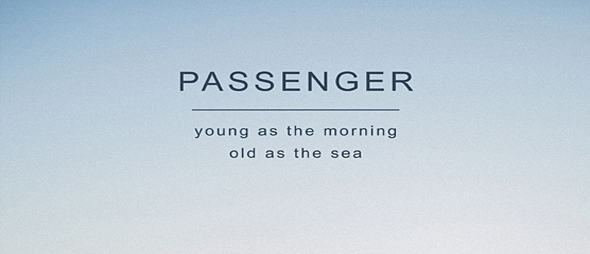 passenger slide - Passenger - Young As The Morning Old As The Sea (Album Review)