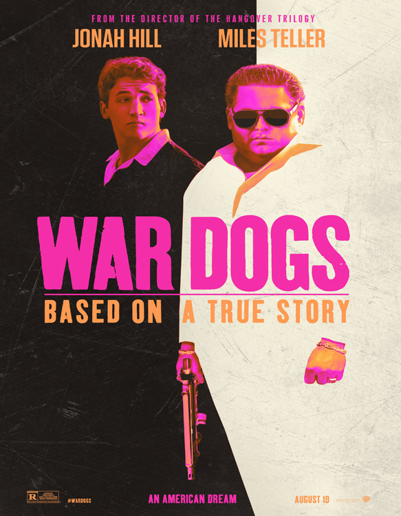 war dogs poster - War Dogs (Movie Review)
