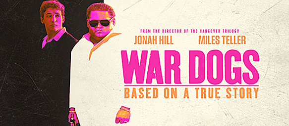 war dogs quad edited 1 - War Dogs (Movie Review)