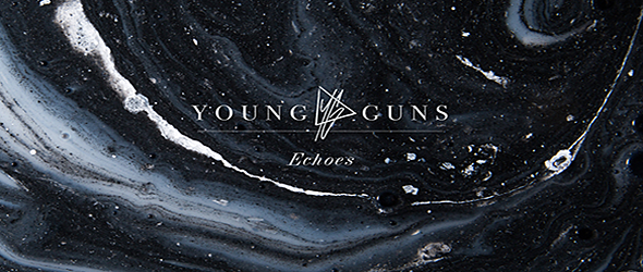 young guns slide - Young Guns - Echoes (Album Review)