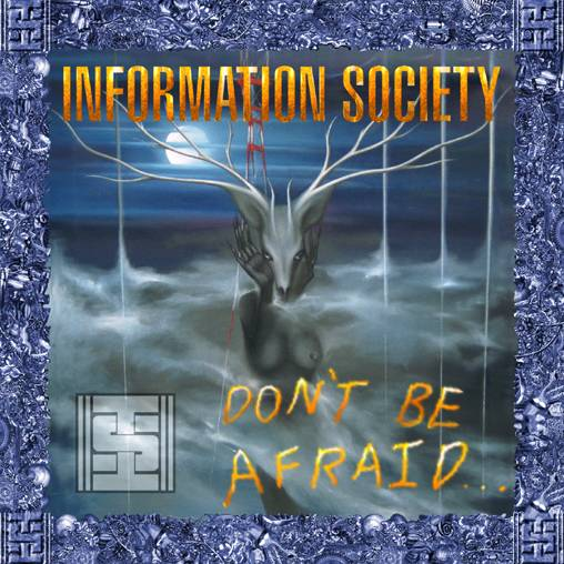 Dont Be Afraid InSoc cover - Interview - Kurt Harland Larson of Information Society