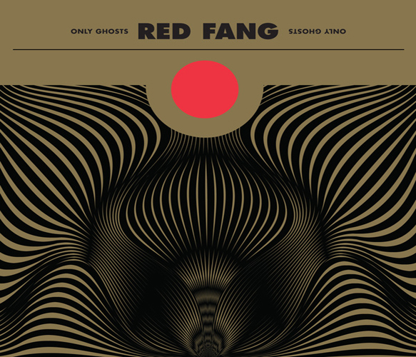 Red Fang Only Ghosts - Red Fang - Only Ghosts (Album Review)