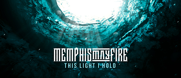 memphis slide 2016 - Memphis May Fire - This Light I Hold (Album Review)