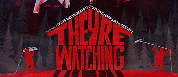 theyre watching slide - They're Watching (Movie Review)