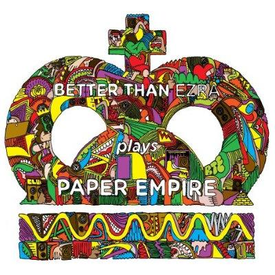 BTE Paper Empire - Interview - Kevin Griffin of Better Than Ezra