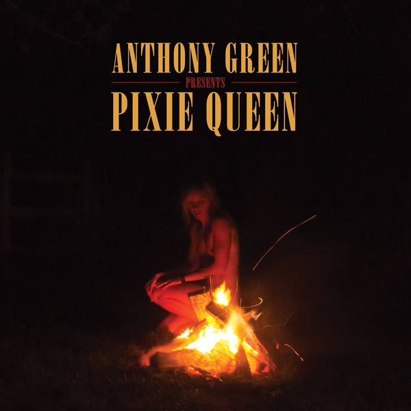 anthony green album - Anthony Green - Pixie Queen (Album Review)