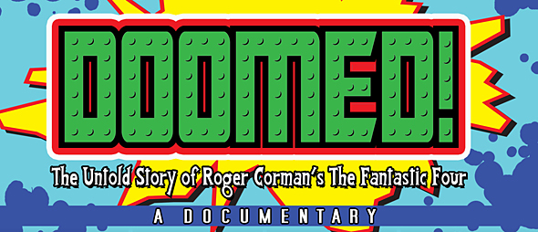 doomed slide - DOOMED! The Untold Story Of Roger Corman's The Fantastic Four (Movie Review)