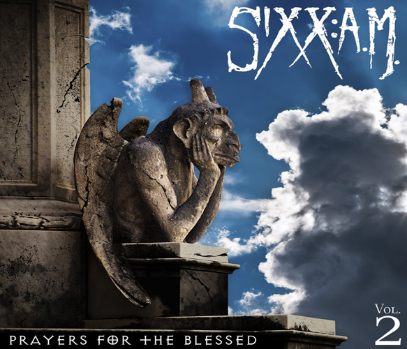sixx am prayers - Sixx: A.M. - Prayers for the Blessed, Vol. 2 (Album Review)