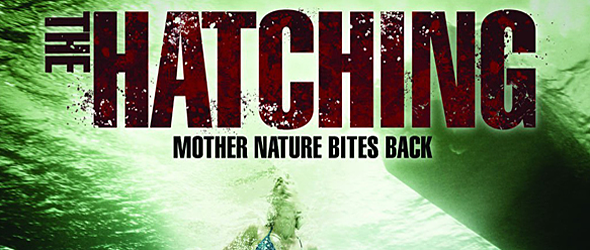 the hatching edited 1 - The Hatching (Movie Review)