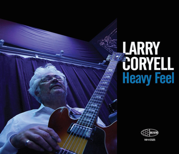 Larry Coryell Releases Heavy Feel Featuring Bassist Matt Montgomery - Interview - Larry Coryell