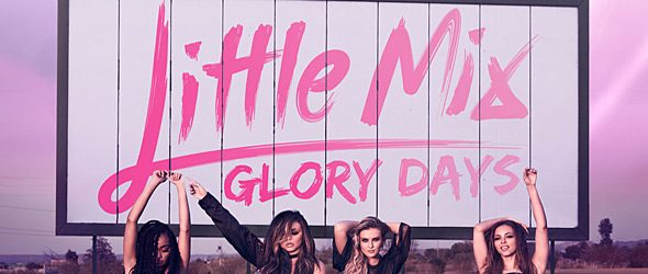 Little Mix Glory Days slide - Little Mix - Glory Days (Album Review)