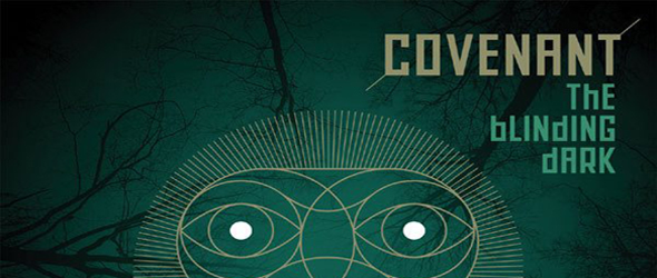 conveant album slide Copy - Covenant - The Blinding Dark (Album Review)