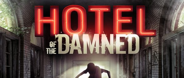 hotel damned slide - Hotel of the Damned (Movie Review)