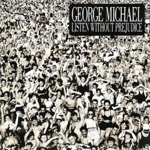 listen without prejudice vol 1 1 - George Michael - The Pop Icon Of A Lifetime