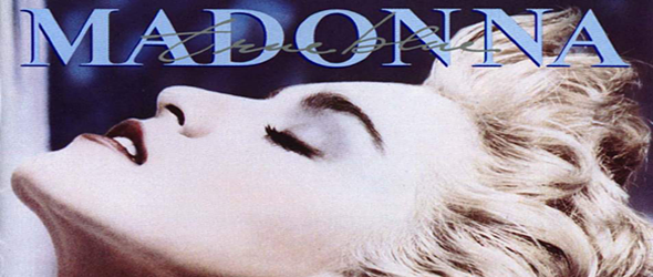 true blue slide - Madonna - Still True Blue 30 Years Later