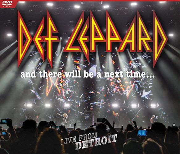 And There Will Be A Next Time Live From Detroit Cover - Interview - Phil Collen of Def Leppard