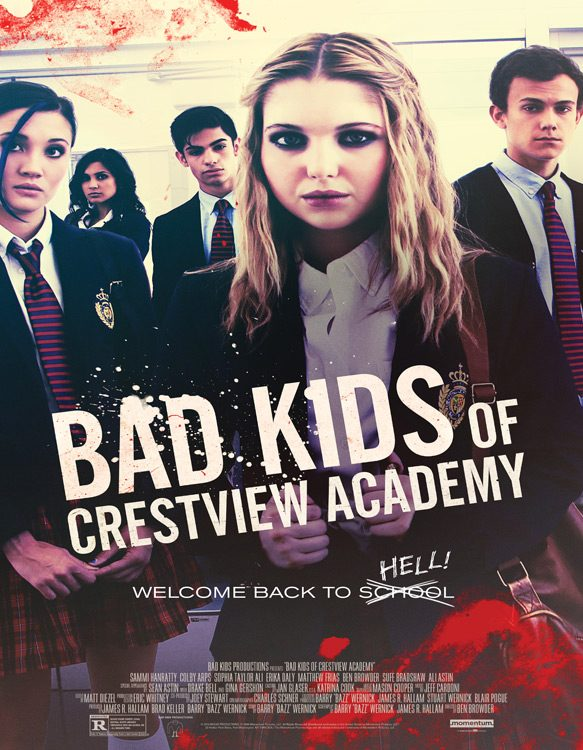 BadKidsofCrestviewAcademy Poster for interview - Interview - Sammi Hanratty
