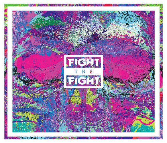 Fight The Fight cover - Fight The Fight - Fight The Fight (Album Review)