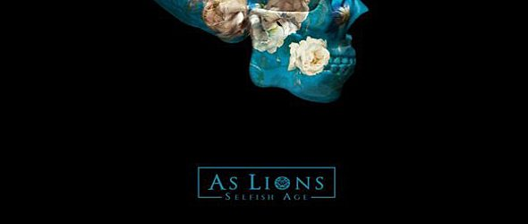 as lions slide 1 - As Lions - Selfish Age (Album Review)