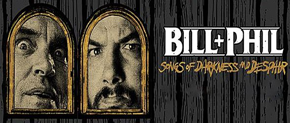 bill phil slide - Bill & Phil - Songs Of Darkness and Despair (EP Review)