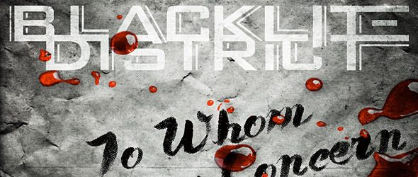 blacklite slide - Blacklite District - To Whom It May Concern (Album Review)